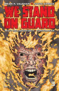 We stand on guard - Brian K. Vaughan - Steve Skroce - Matt Hollingsworth - guerre USA - canada - or bleu - eau - guerilla - cover 3