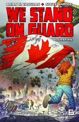We stand on guard - Brian K. Vaughan - Steve Skroce - Matt Hollingsworth - guerre USA - canada - or bleu - eau - guerilla - cover 6
