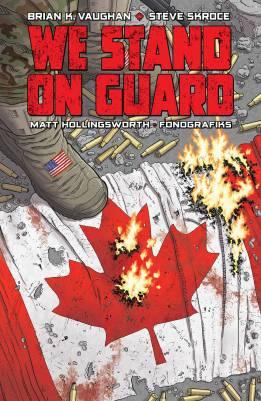 We stand on guard - Brian K. Vaughan - Steve Skroce - Matt Hollingsworth - guerre USA - canada - or bleu - eau - guerilla - cover